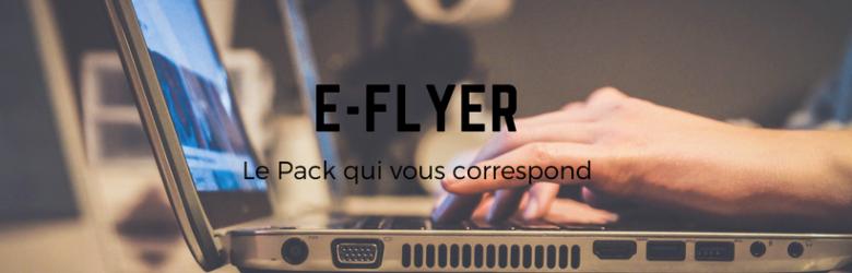 L'E-flyer : nos 3 offres